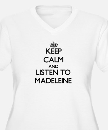 Keep Calm and listen to Madeleine Plus Size T-Shir
