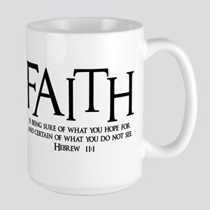 Hebrew 11:1 Large Mug