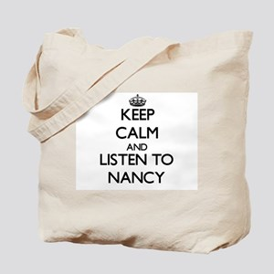 Keep Calm and listen to Nancy Tote Bag
