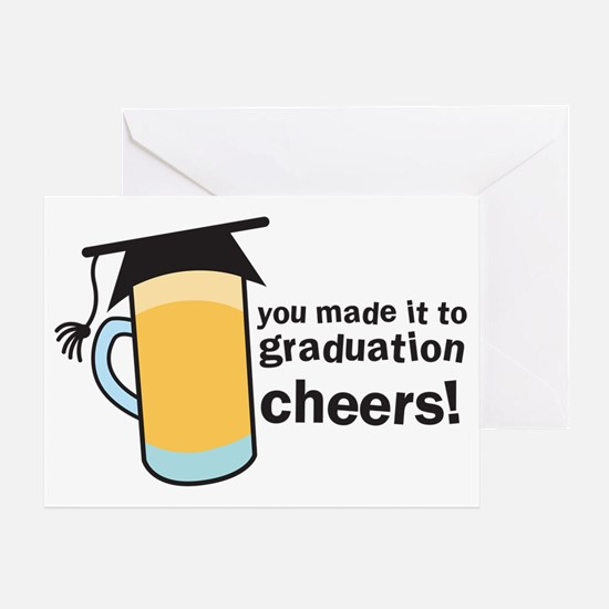 You made it to graduation! CHEERs wi Greeting Card