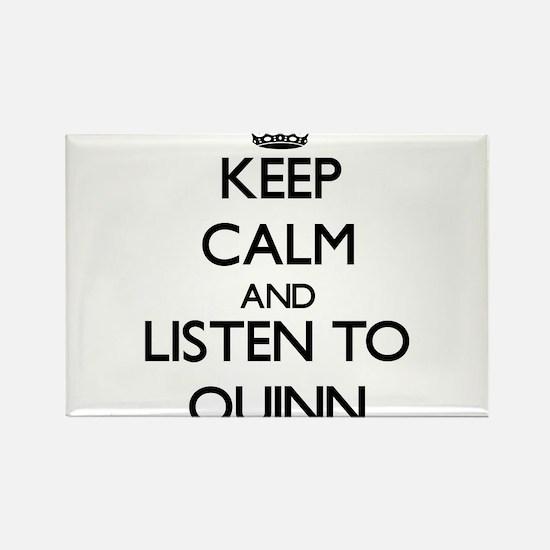 Keep Calm and listen to Quinn Magnets