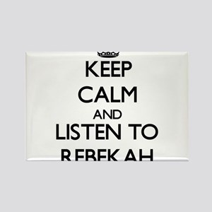 Keep Calm and listen to Rebekah Magnets