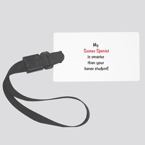 My Sussex Spaniel is smarter... Large Luggage Tag