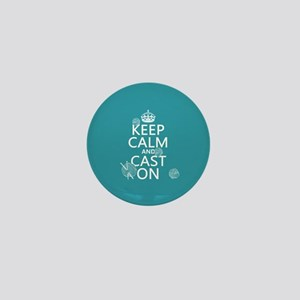Keep Calm and Cast On Mini Button
