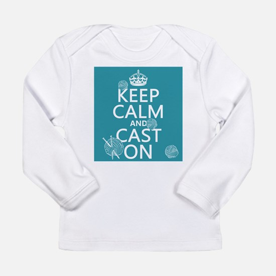 Keep Calm and Cast On Long Sleeve T-Shirt
