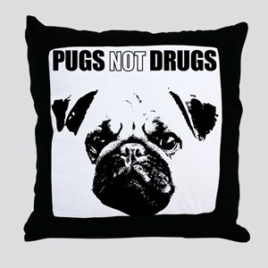 Pug Not Drugs Throw Pillow