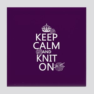 Keep Calm and Knit On Tile Coaster