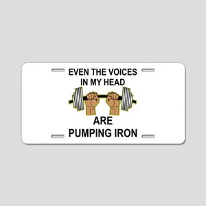 Voices Are Pumping Iron Aluminum License Plate