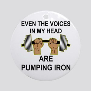 Voices Are Pumping Iron Ornament (Round)