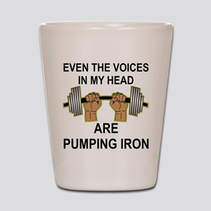 Voices Are Pumping Iron Shot Glass