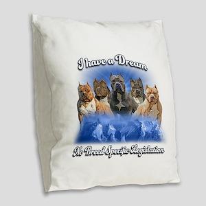 I Have A Dream No BSL Burlap Throw Pillow