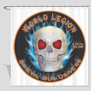 Legion of Evil Bus Drivers Shower Curtain
