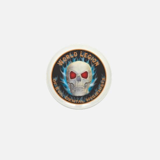 Legion of Evil Dental Hygienists Mini Button