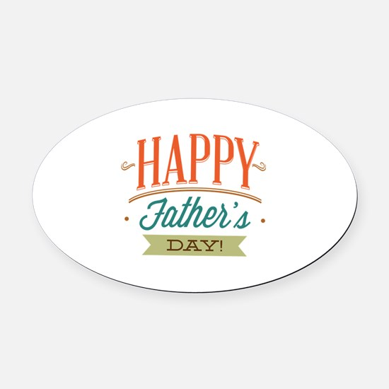 Happy Father's Day Oval Car Magnet