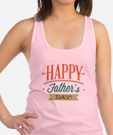 Happy Father's Day Racerback Tank Top