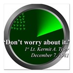 Don't Worry Square Car Magnet 3