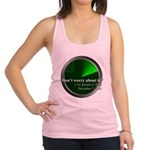 Don't Worry Racerback Tank Top