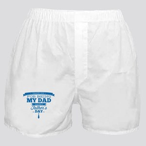 Thank You For Being My Dad Boxer Shorts