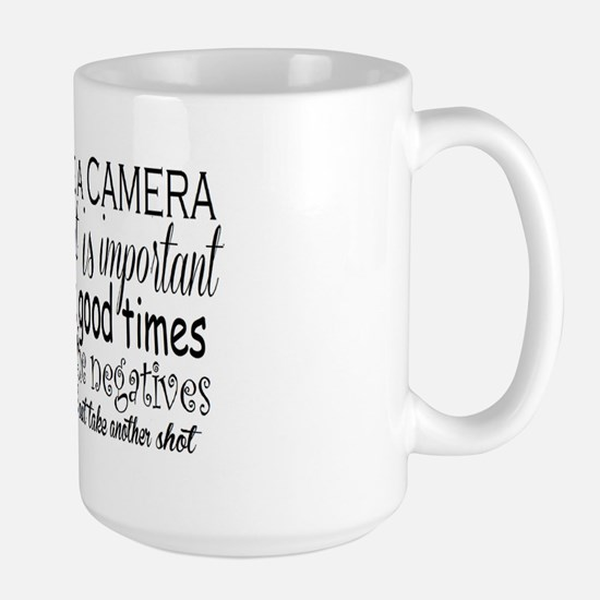 life is like a camera Large Mug