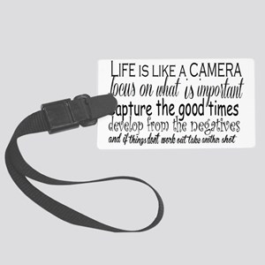 life is like a camera Large Luggage Tag