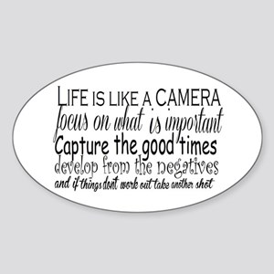 life is like a camera Sticker (Oval)
