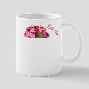 Let them eat cake! Mugs