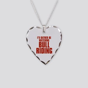 I'd Rather Be Watching Bull Riding Necklace Heart