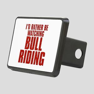 I'd Rather Be Watching Bull Riding Rectangular Hit