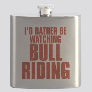 I'd Rather Be Watching Bull Riding Flask