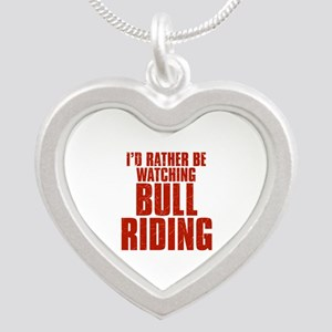 I'd Rather Be Watching Bull Riding Silver Heart Ne