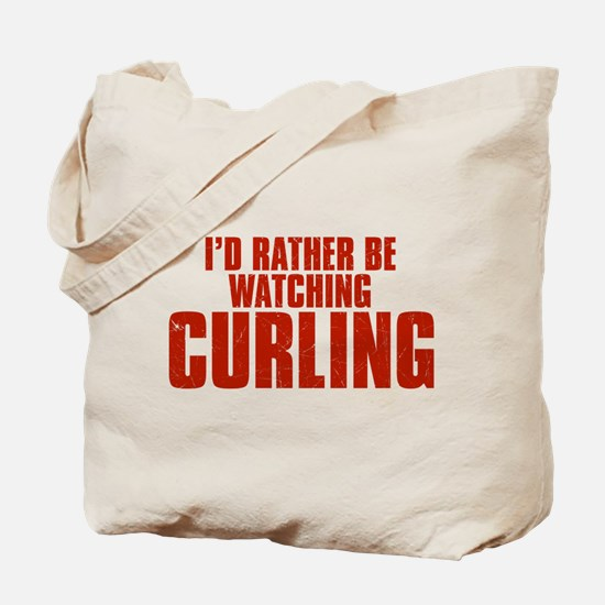 I'd Rather Be Watching Curling Tote Bag