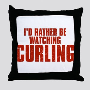 I'd Rather Be Watching Curling Throw Pillow