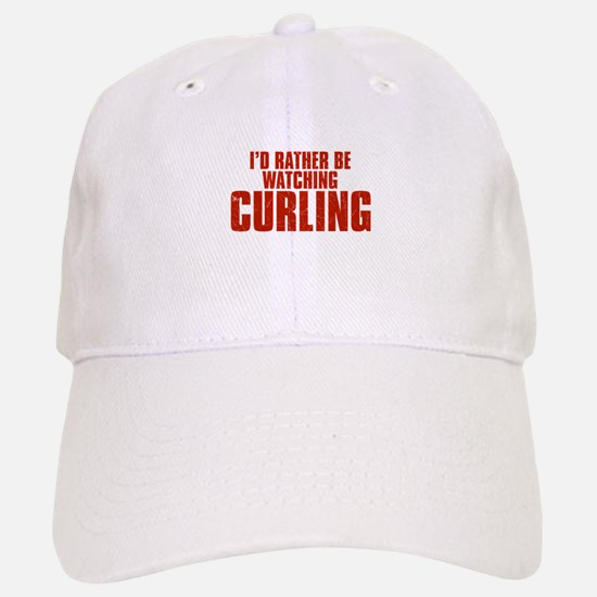 I'd Rather Be Watching Curling Baseball Baseball Cap
