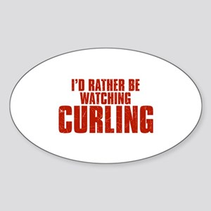 I'd Rather Be Watching Curling Oval Sticker