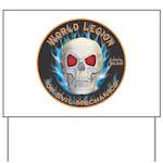 Legion of Evil Mechanics Yard Sign