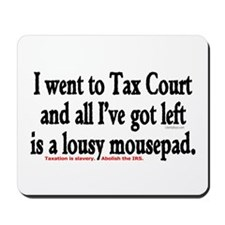 Tax Court Mousepad
