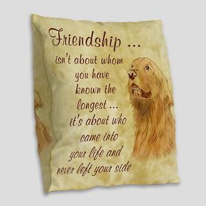 Friendship - Dog Burlap Throw Pillow