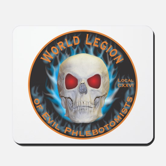 Legion of Evil Phlebotomists Mousepad