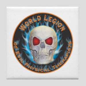 Legion of Evil Physical Therapists Tile Coaster