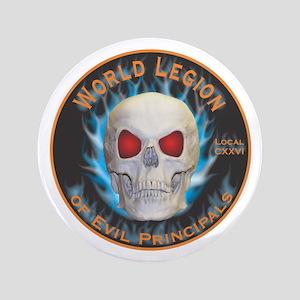 """Legion of Evil Principals 3.5"""" Button"""