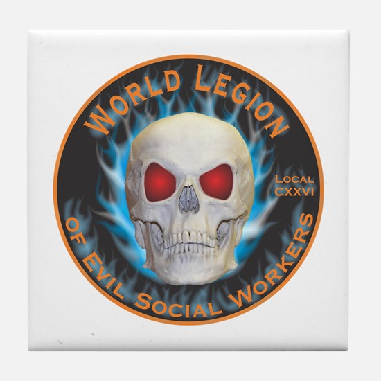 Legion of Evil Social Workers Tile Coaster