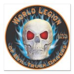 Legion of Evil Truck Drivers Square Car Magnet 3
