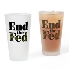 End the Fed Upgraded Drinking Glass