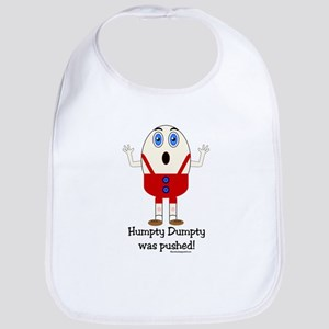 Humpty Dumpty was pushed! Bib