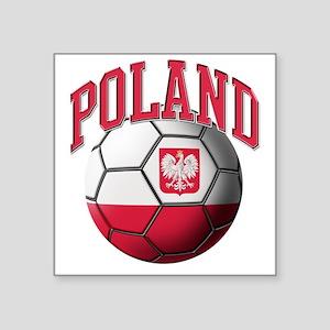 "Flag of Poland Soccer Ball Square Sticker 3"" x 3"""