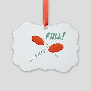 PULL! Ornament