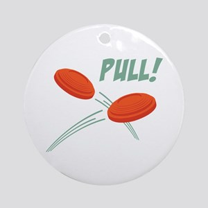 PULL! Ornament (Round)