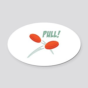 PULL! Oval Car Magnet