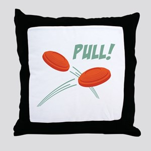 PULL! Throw Pillow