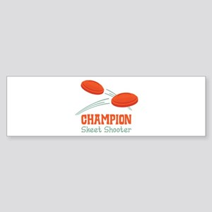 Champion Skeet Shooter Bumper Sticker
